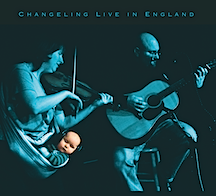 Changeling Live in England